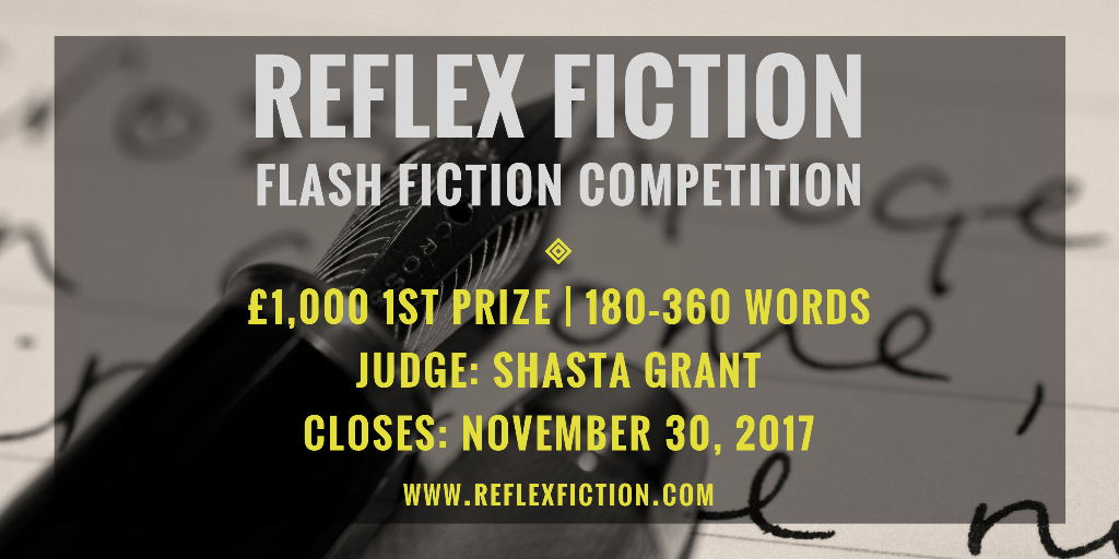 Reflex Fiction Winter 2017 Flash Fiction Competition